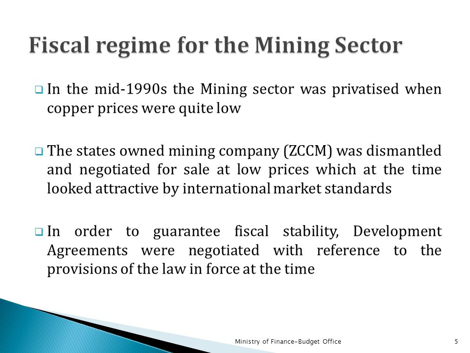 Fiscal regime for the Mining Sector