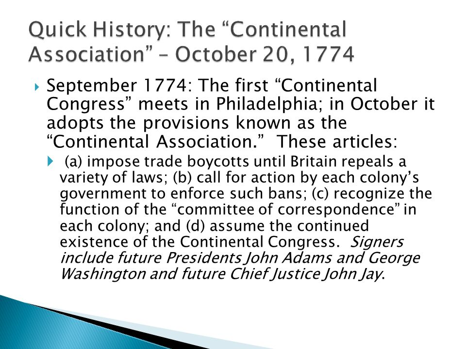 Quick History: The Continental Association – October 20, 1774