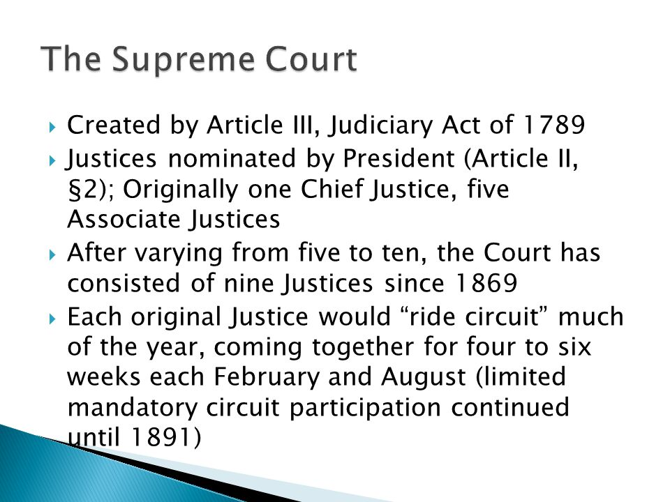 The Supreme Court Created by Article III, Judiciary Act of 1789