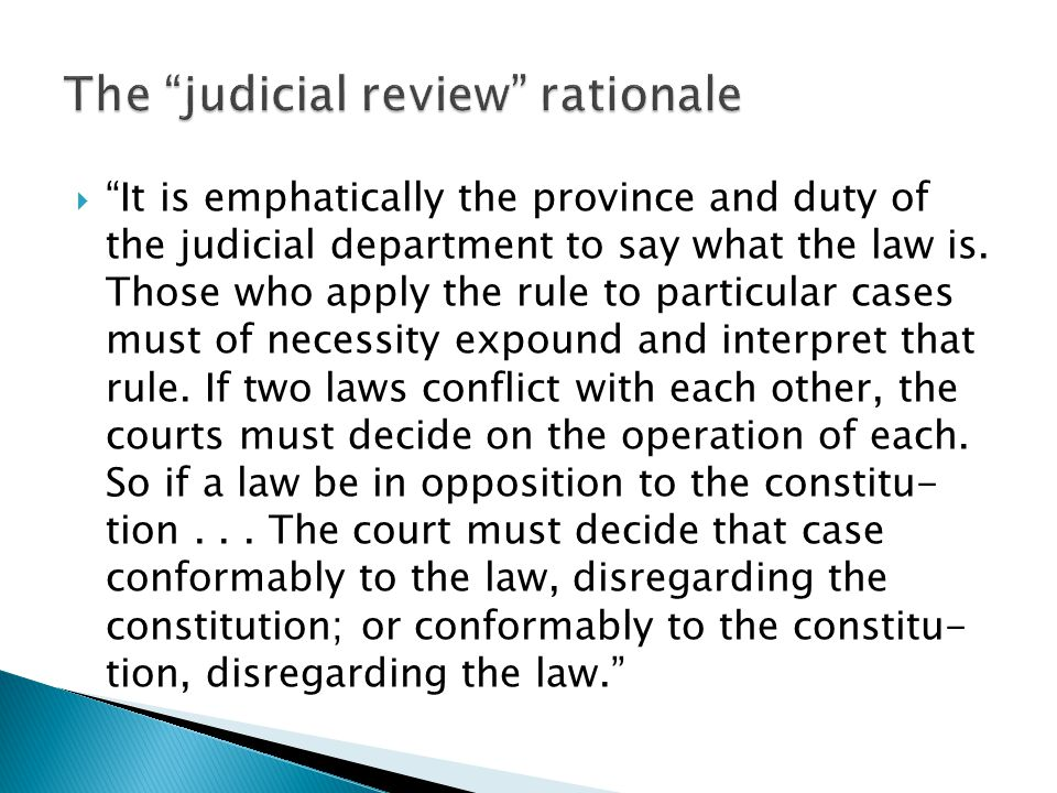 The judicial review rationale