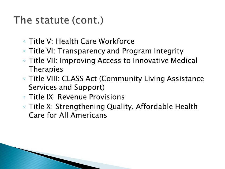 The statute (cont.) Title V: Health Care Workforce
