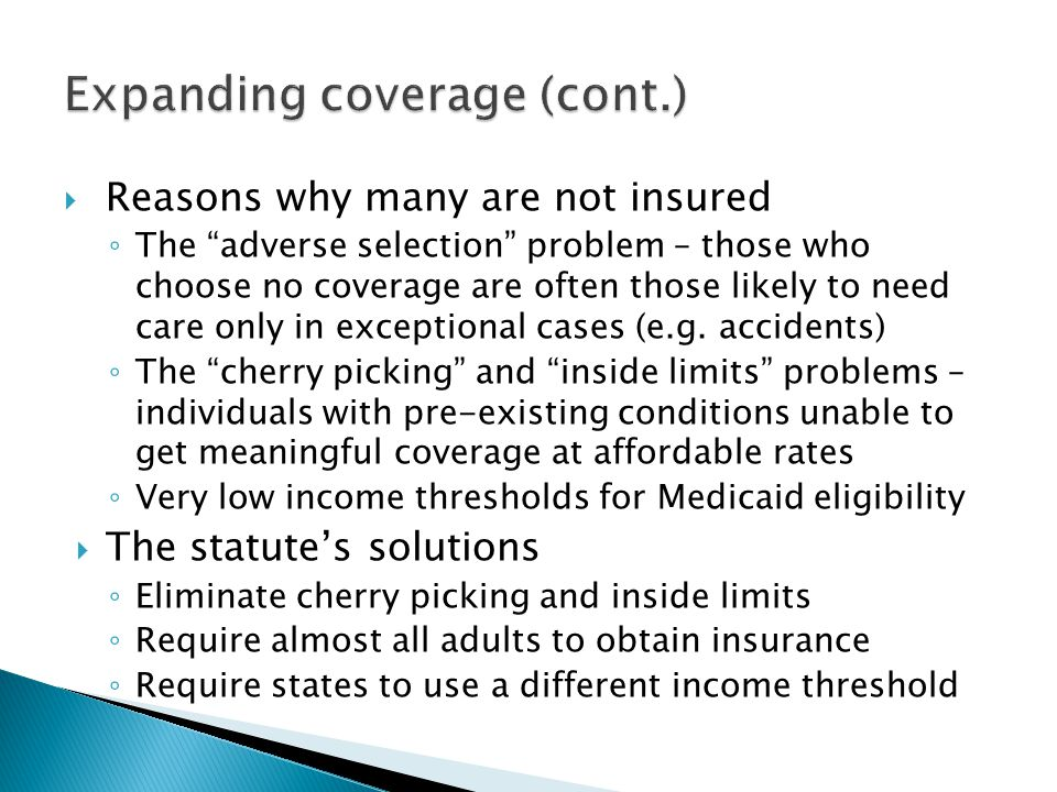 Expanding coverage (cont.)