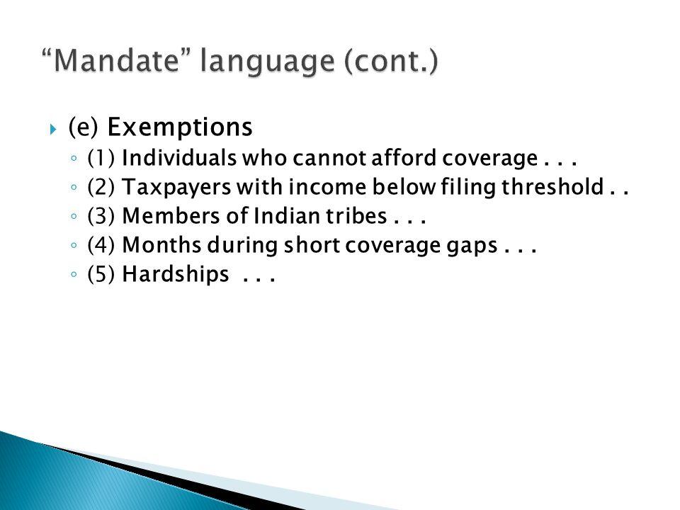 Mandate language (cont.)