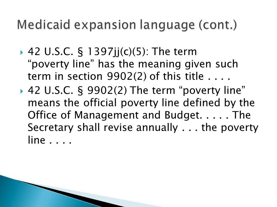 Medicaid expansion language (cont.)