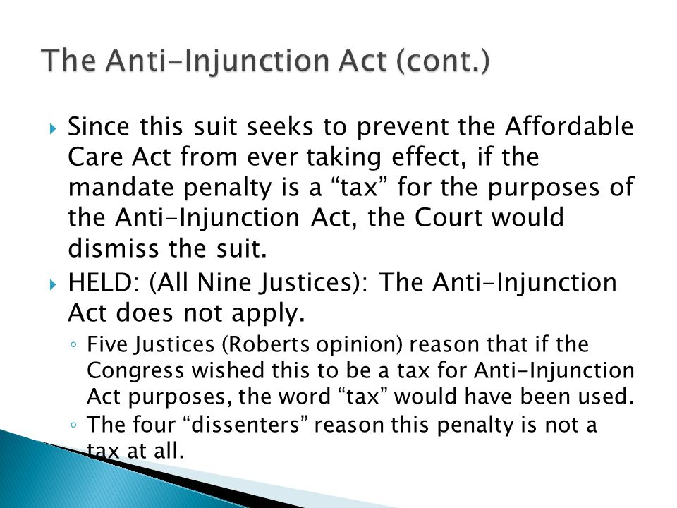 The Anti-Injunction Act (cont.)