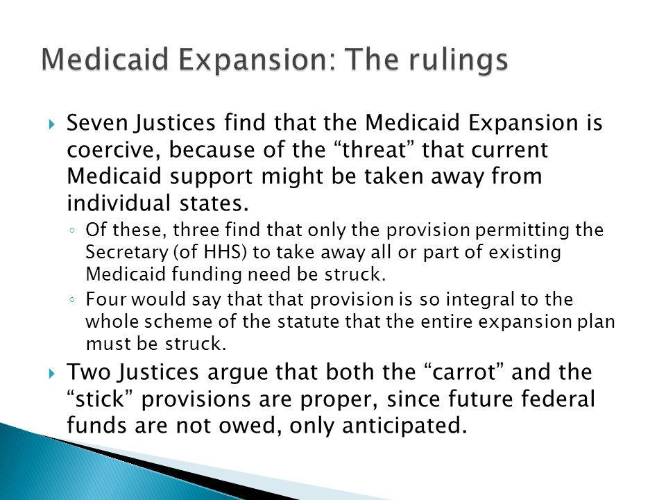 Medicaid Expansion: The rulings