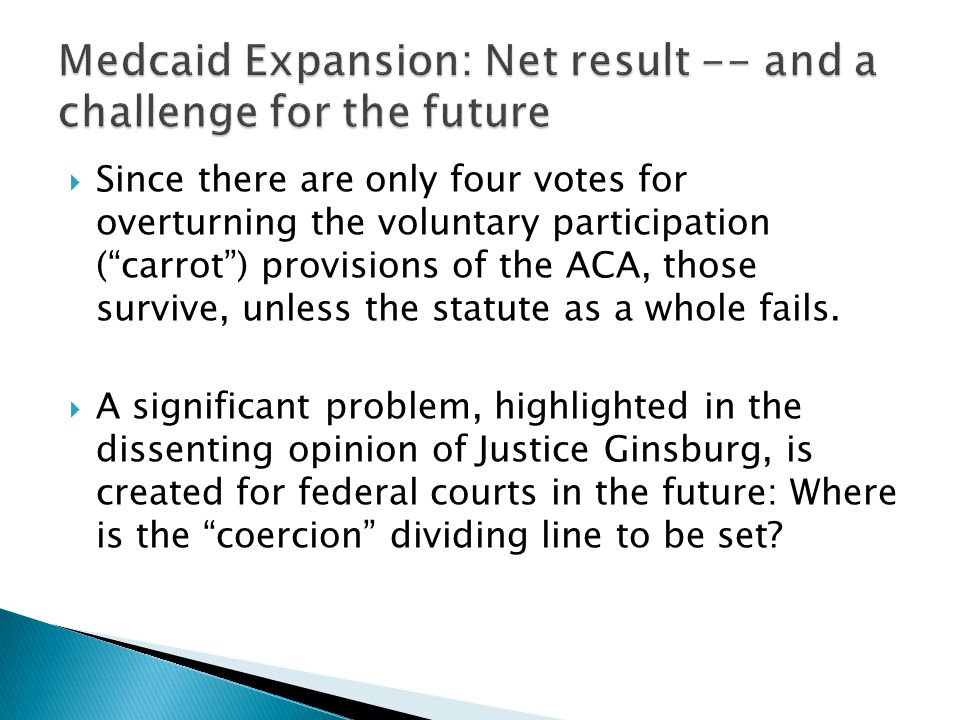 Medcaid Expansion: Net result -- and a challenge for the future