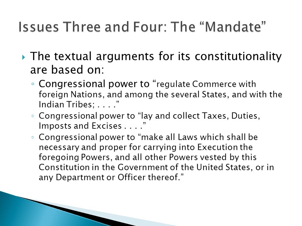 Issues Three and Four: The Mandate