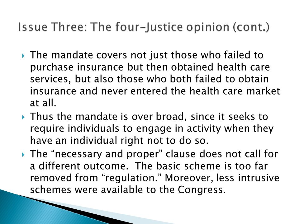 Issue Three: The four-Justice opinion (cont.)