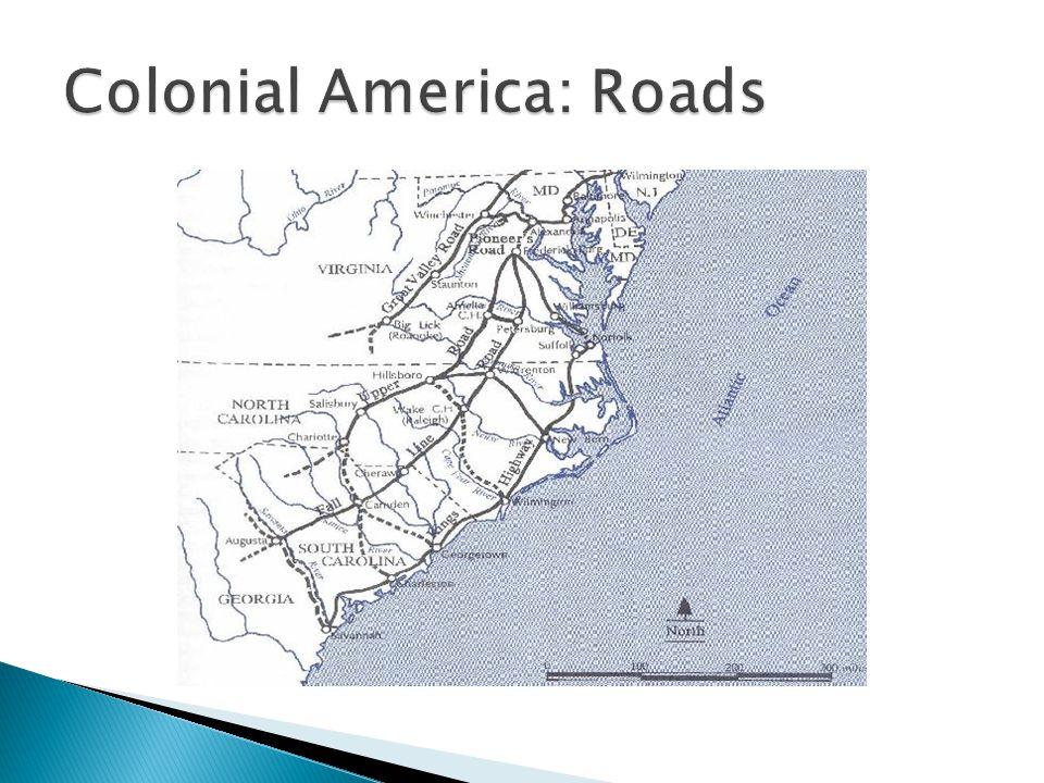 Colonial America: Roads