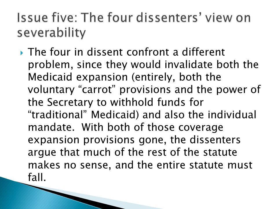 Issue five: The four dissenters' view on severability