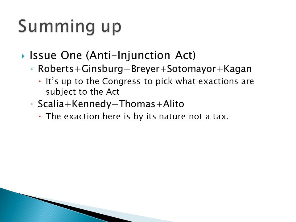 Summing up Issue One (Anti-Injunction Act)
