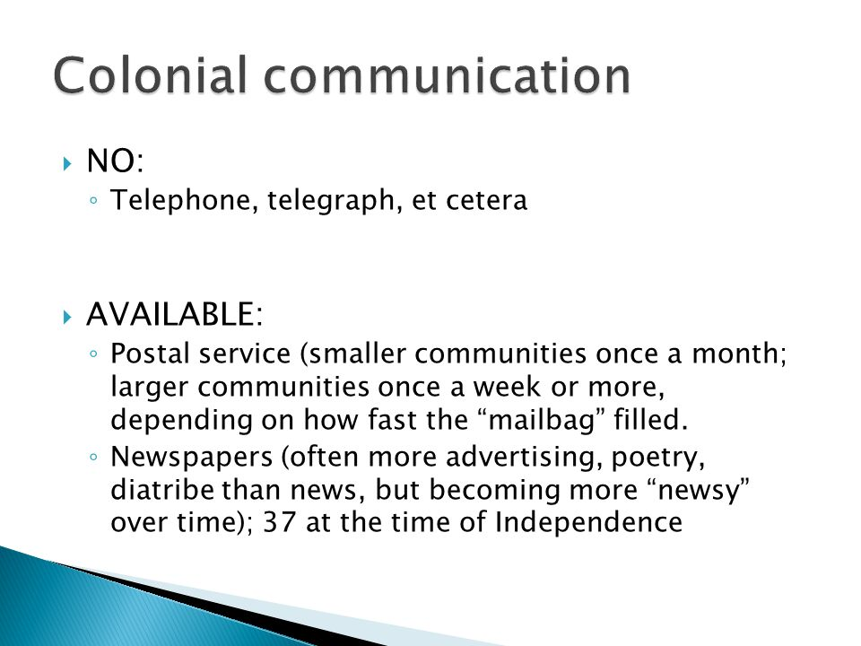 Colonial communication