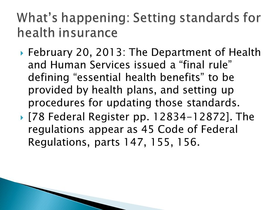 What's happening: Setting standards for health insurance