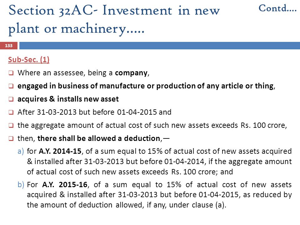 Section 32AC- Investment in new plant or machinery…..