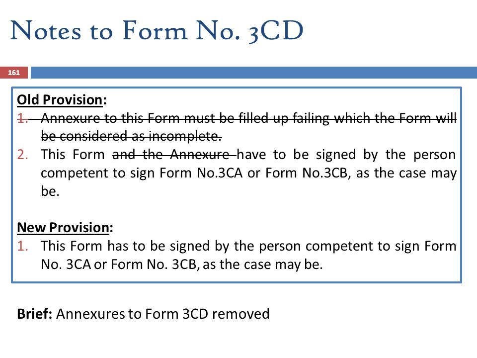 Notes to Form No. 3CD Brief: Annexures to Form 3CD removed