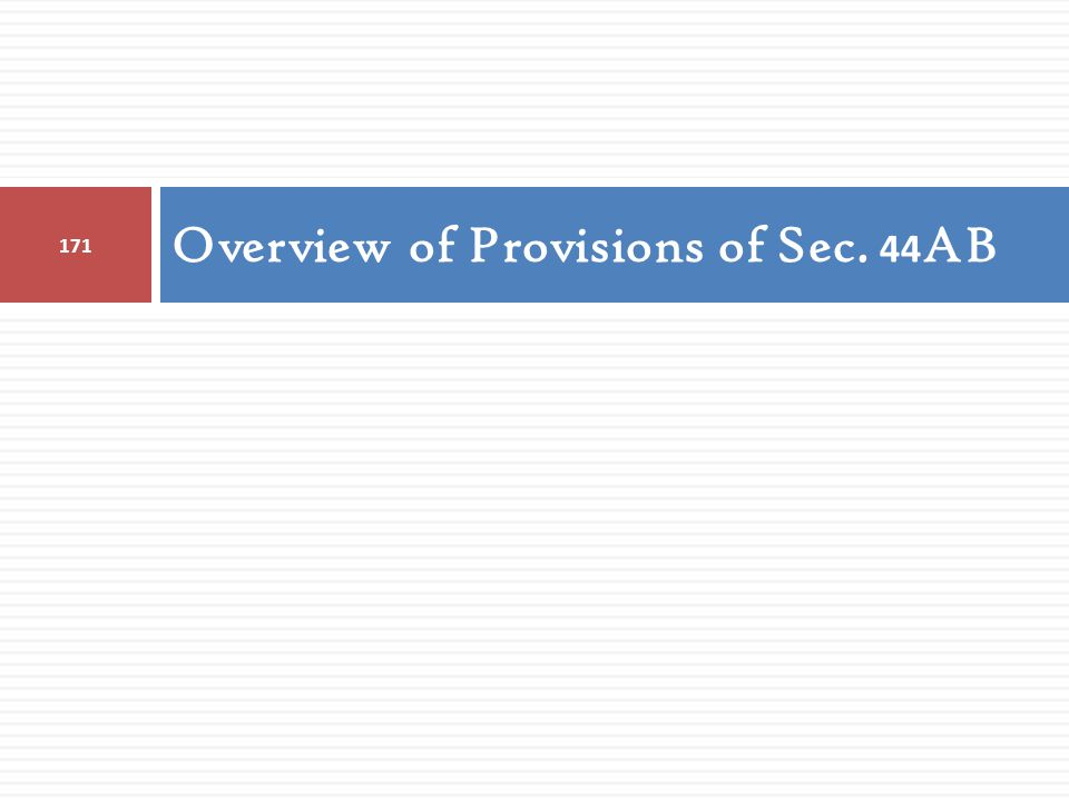 Overview of Provisions of Sec. 44AB