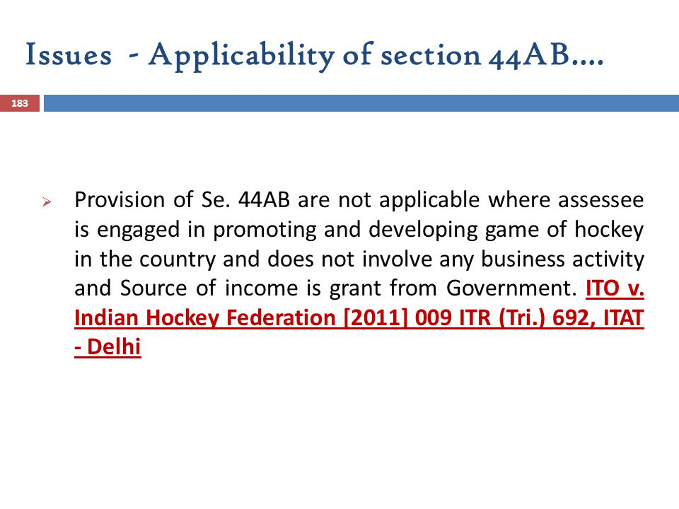 Issues - Applicability of section 44AB….