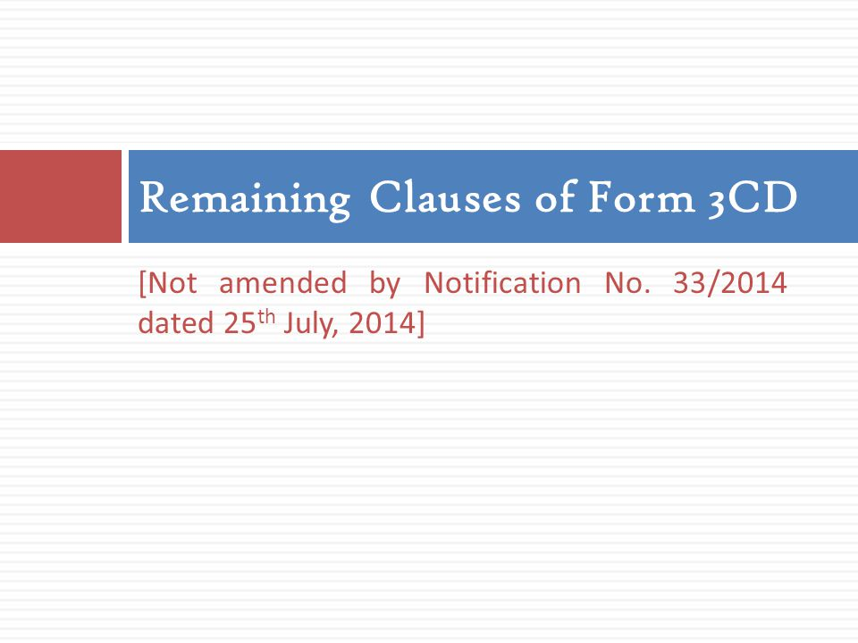 Remaining Clauses of Form 3CD