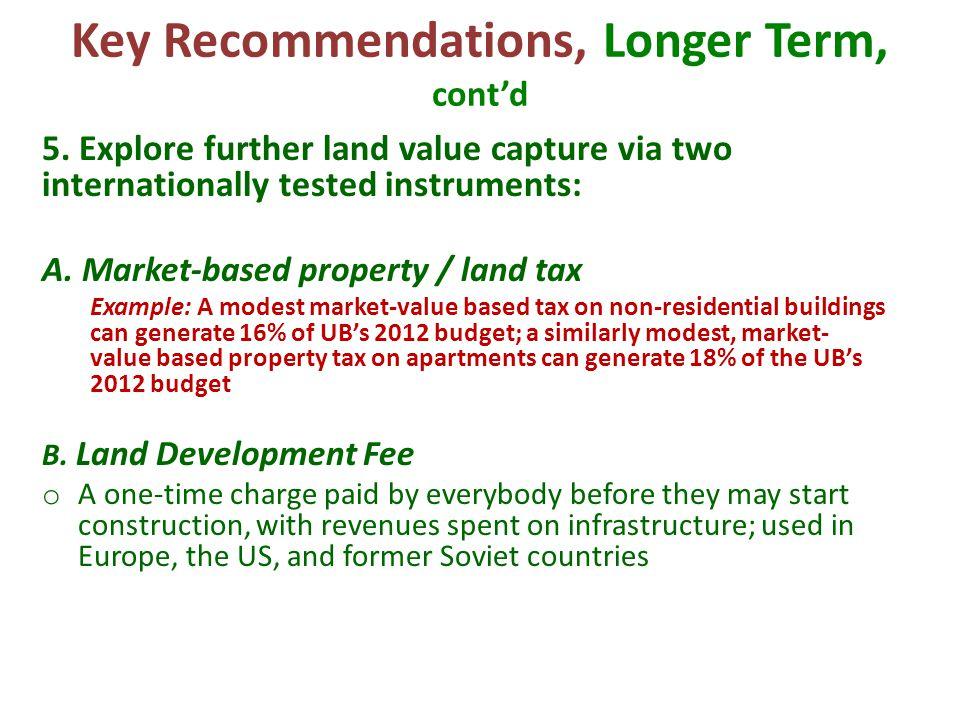 Key Recommendations, Longer Term, cont'd