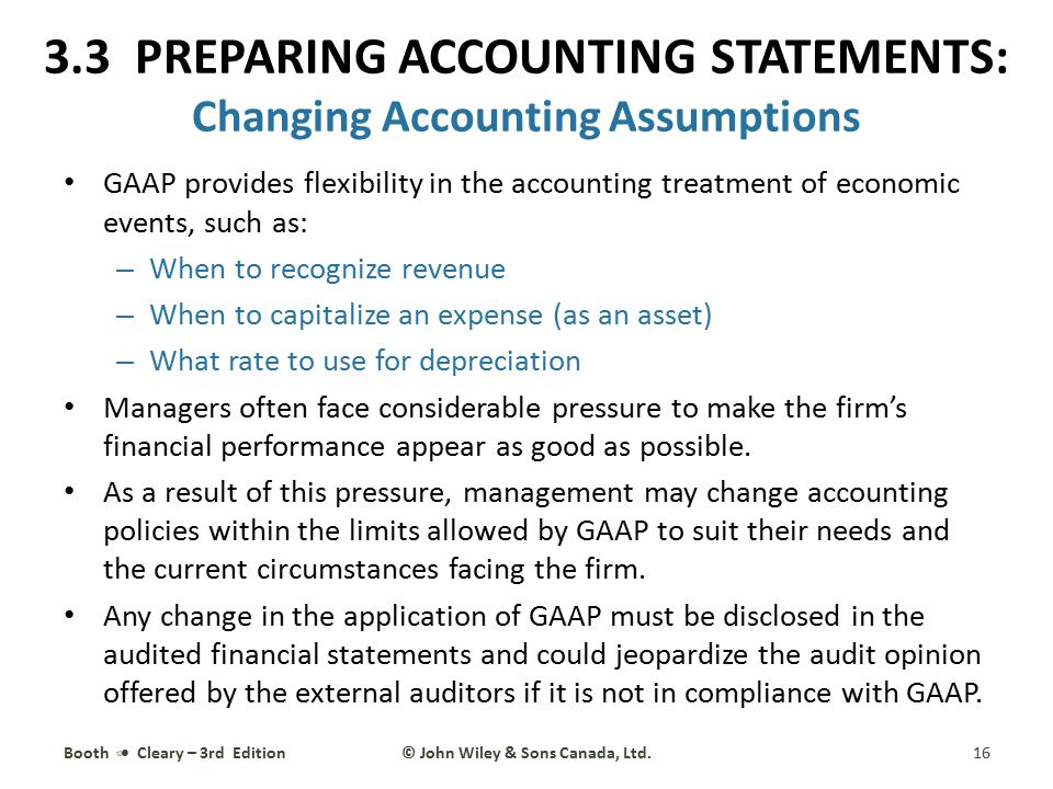 3.3 PREPARING ACCOUNTING STATEMENTS: Changing Accounting Assumptions