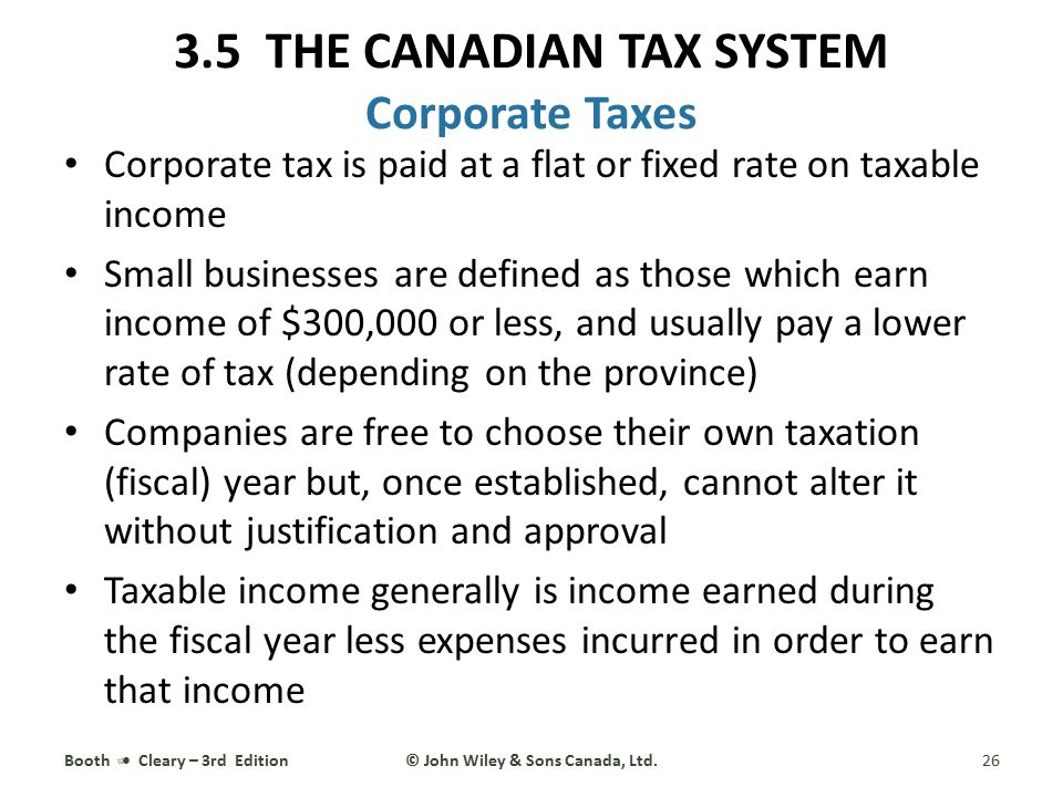 3.5 THE CANADIAN TAX SYSTEM Corporate Taxes