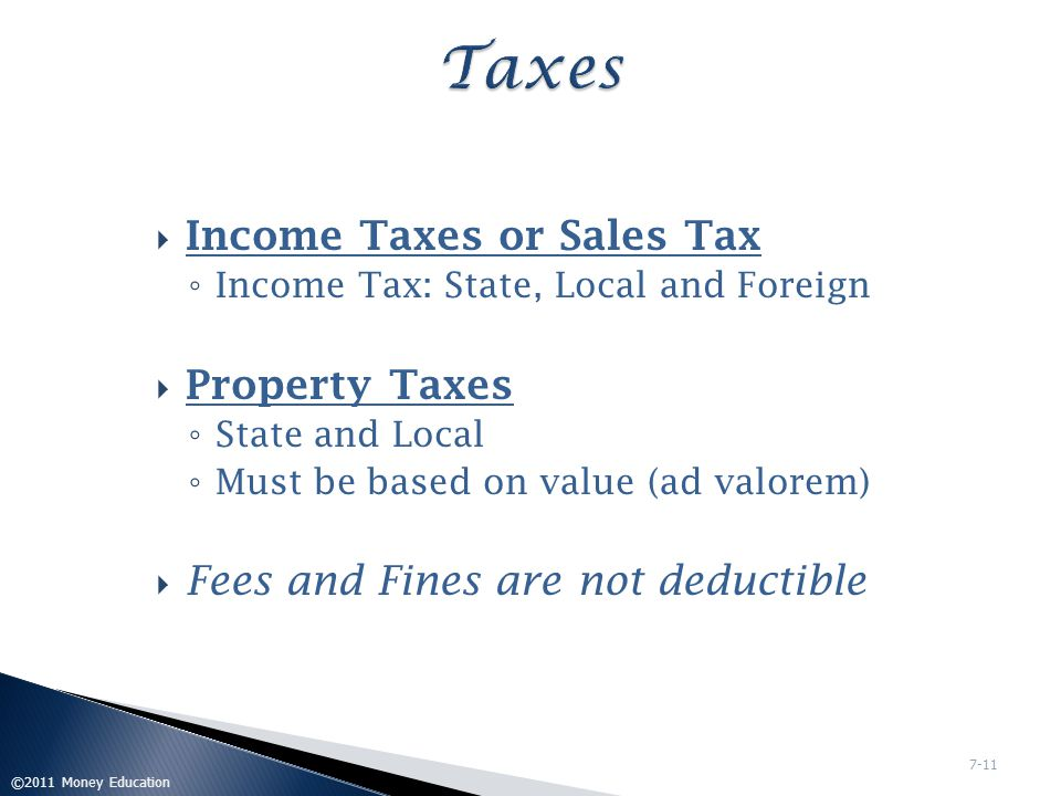 Taxes Income Taxes or Sales Tax Property Taxes