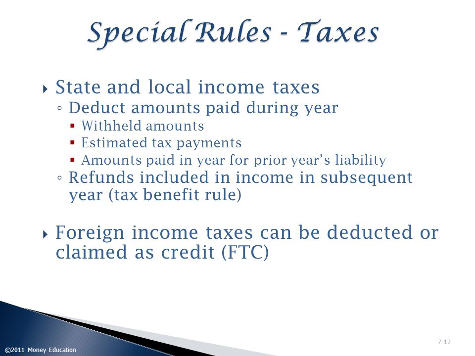Special Rules - Taxes State and local income taxes