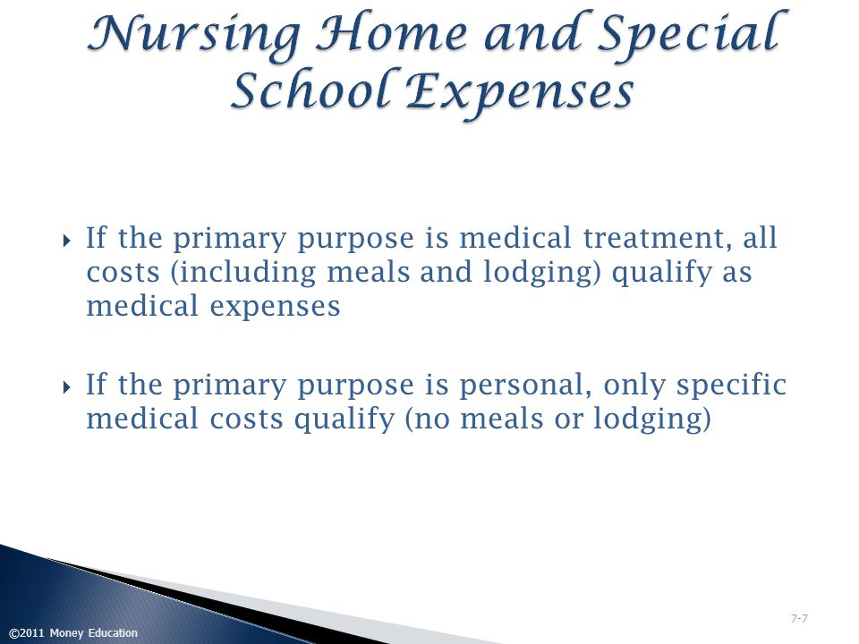 Nursing Home and Special School Expenses