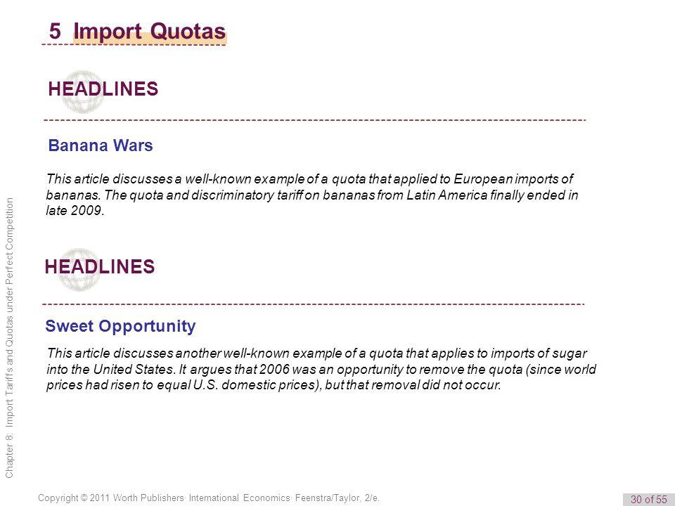 5 Import Quotas HEADLINES HEADLINES Banana Wars Sweet Opportunity