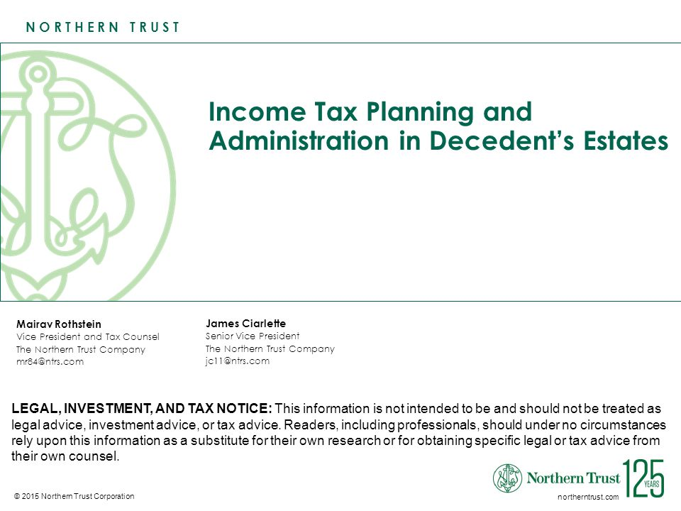 Income Tax Planning and Administration in Decedent's Estates