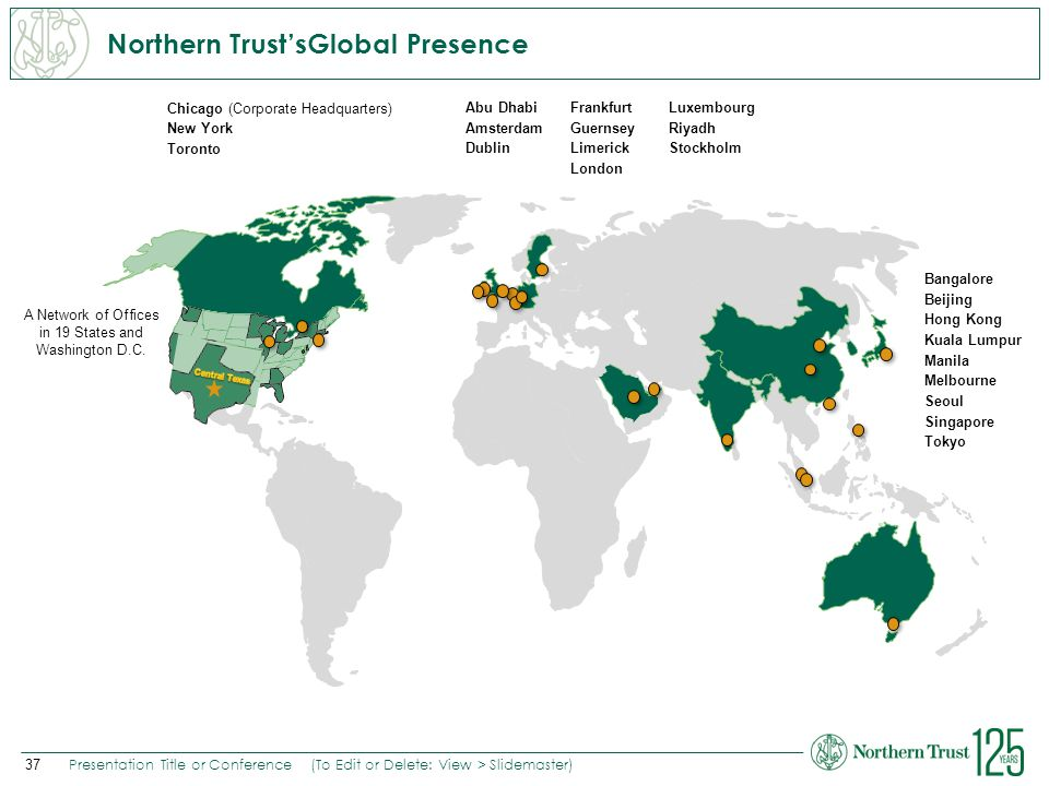 Northern Trust'sGlobal Presence