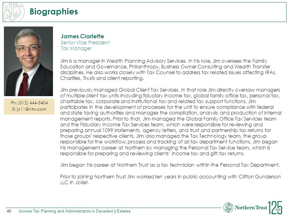 Biographies James Ciarlette Senior Vice President Tax Manager