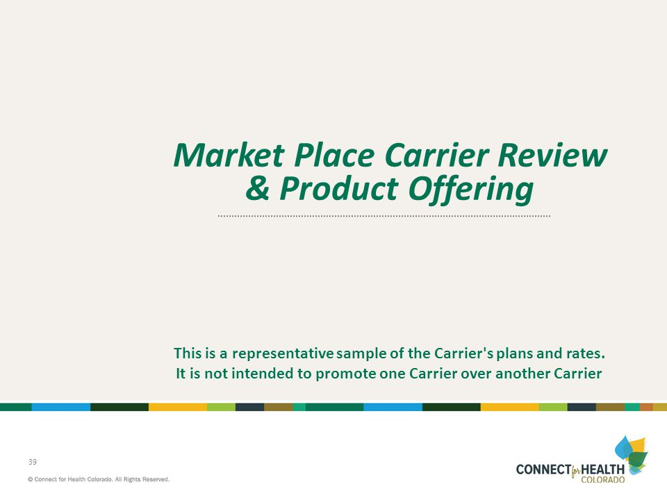Market Place Carrier Review & Product Offering