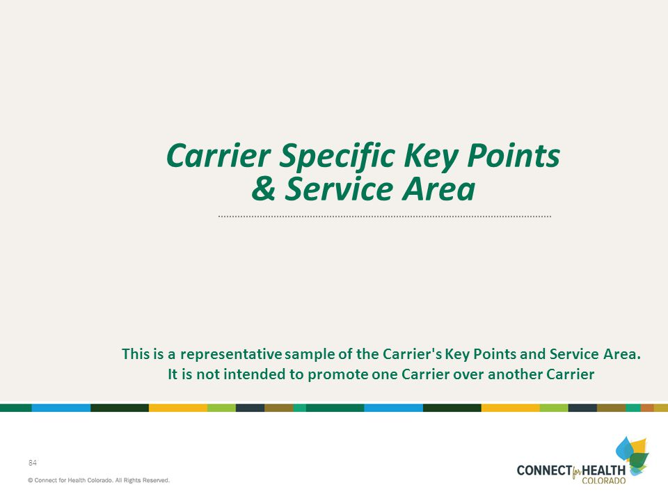 Carrier Specific Key Points & Service Area