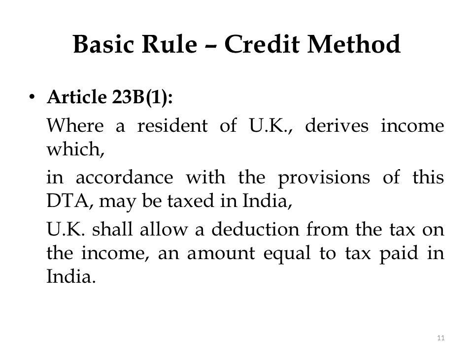 Basic Rule – Credit Method