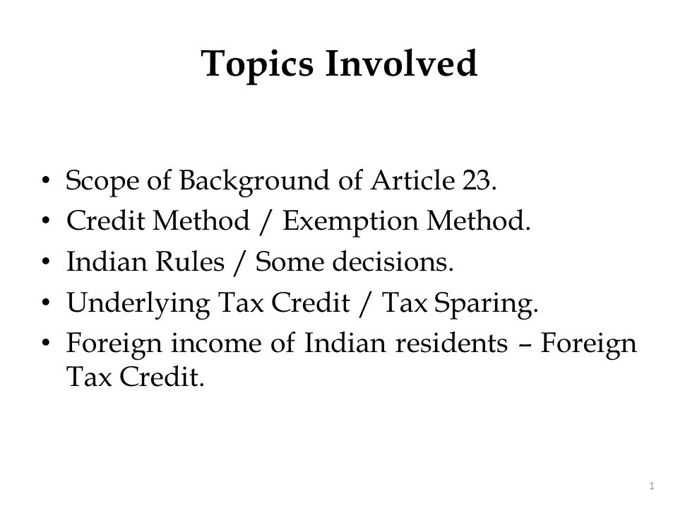 Topics Involved Indian income of Non-residents – Taxes Covered under DTA. DDT/FBT/Education Cess. Timing mismatch – Examples.