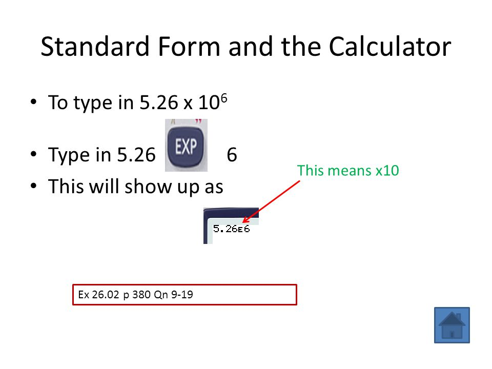 Standard Form and the Calculator