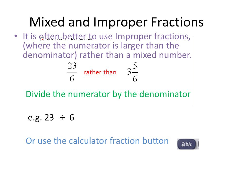 Mixed and Improper Fractions