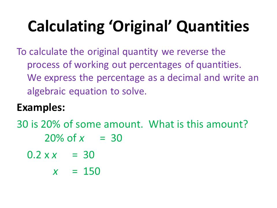 Calculating 'Original' Quantities