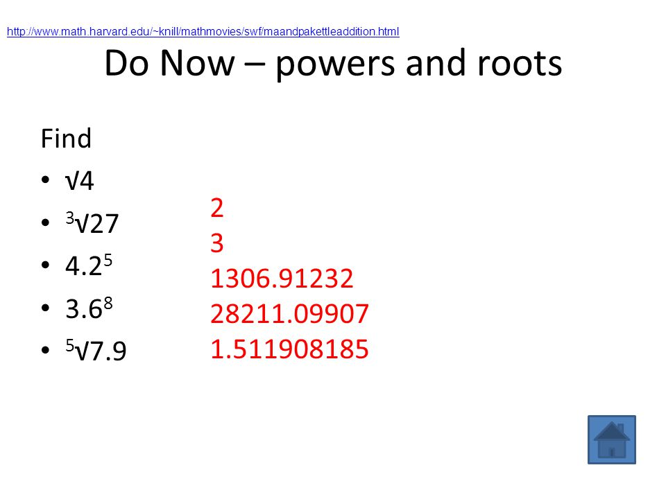 Do Now – powers and roots