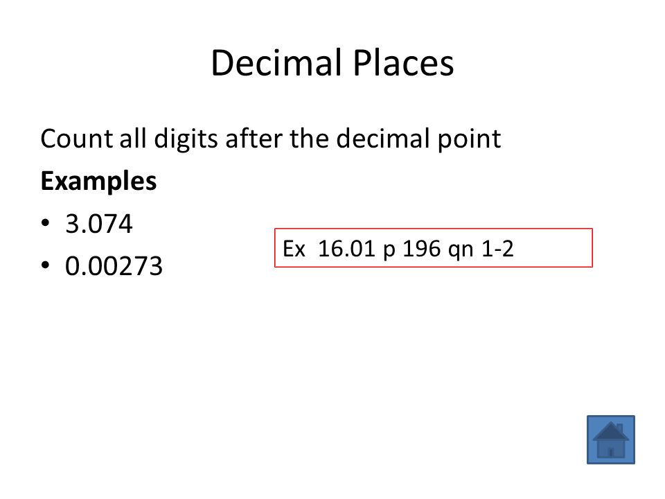 Decimal Places Count all digits after the decimal point Examples