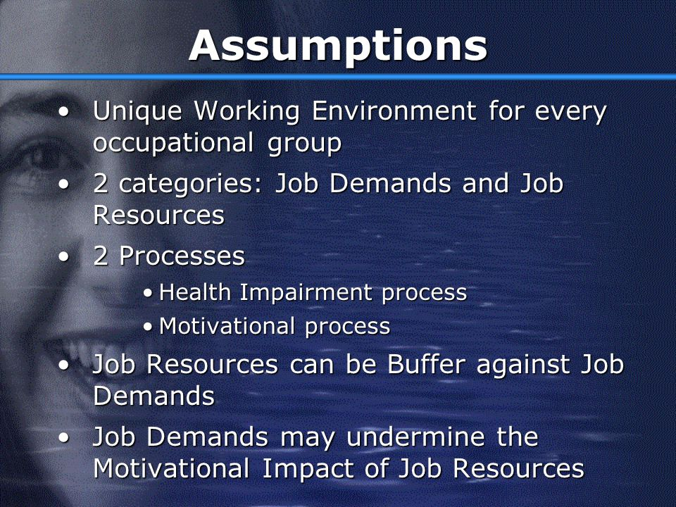 Assumptions Unique Working Environment for every occupational group