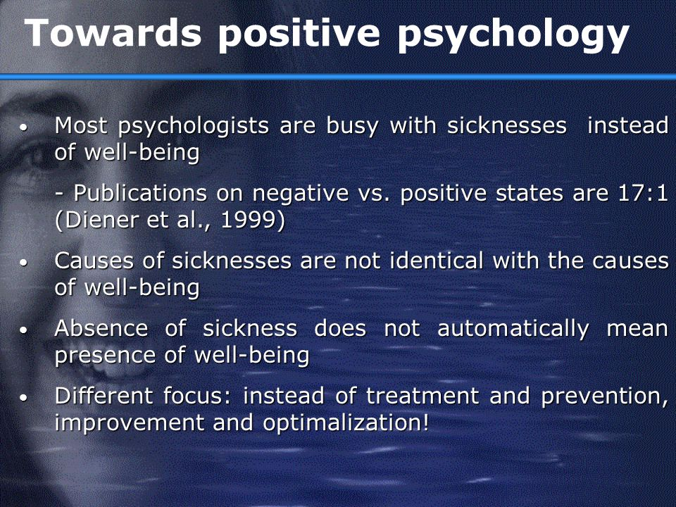 Towards positive psychology