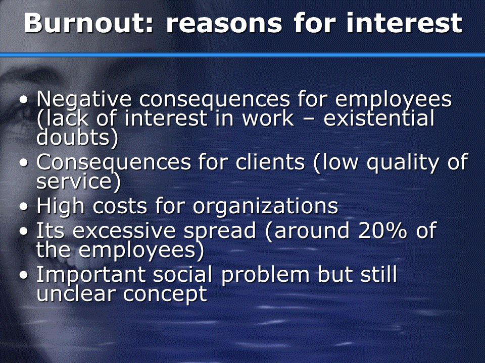 Burnout: reasons for interest