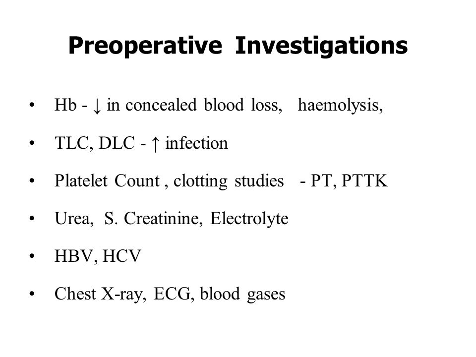 Preoperative Investigations