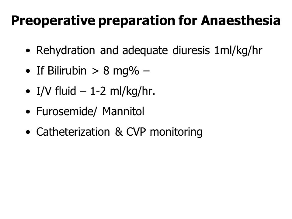 Preoperative preparation for Anaesthesia