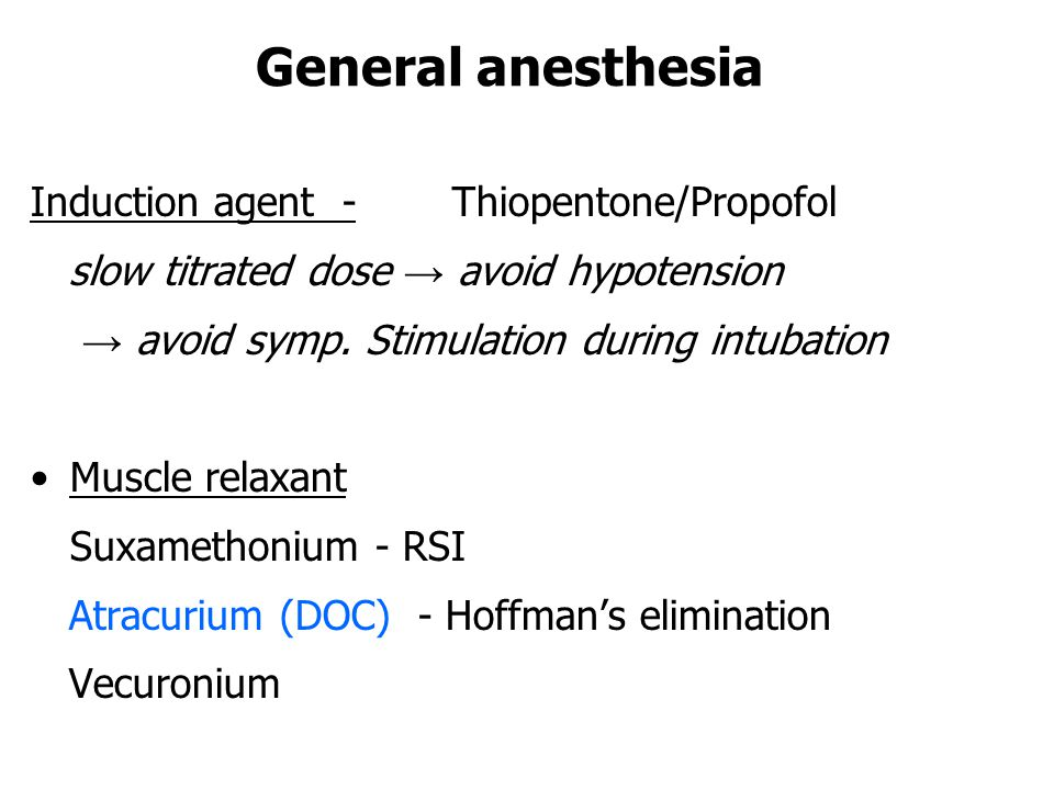 General anesthesia Induction agent - Thiopentone/Propofol