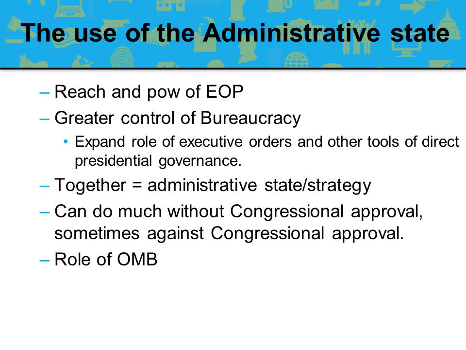 The use of the Administrative state