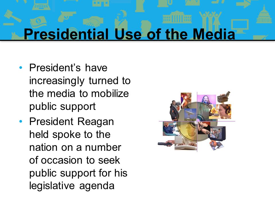 Presidential Use of the Media